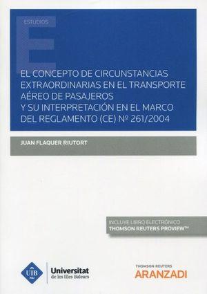 EL CONCEPTO DE CIRCUNSTANCIAS EXTRAORDINARIAS EN EL TRANSPORTE AÉREO DE PASAJEROS
