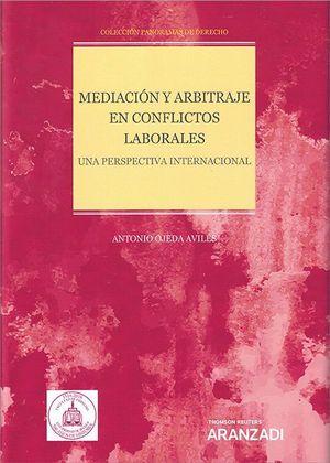 MEDIACION Y ARBITRAJE EN CONFLICTOS LABORALES.