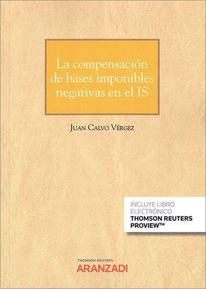 LA COMPENSACIÓN DE BASES IMPONIBLES NEGATIVAS EN EL IS