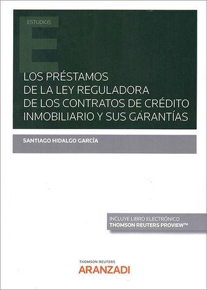 PRESTAMOS DE LA LEY REGULADORA DE LOS CONTRATOS DE CREDITO INMOBI