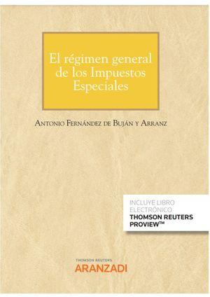 EL RÉGIMEN GENERAL DE LOS IMPUESTOS ESPECIALES