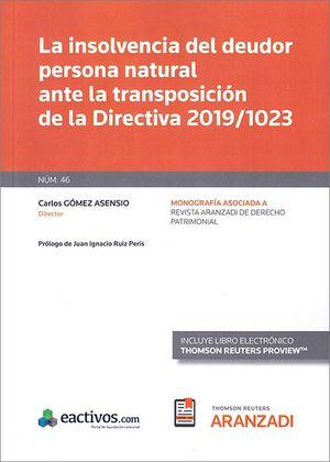 LA INSOLVENCIA DEL DEUDOR PERSONA NATURAL ANTE LA TRANSPOSICIÓN DE LA DIRECTIVA 2019/1023