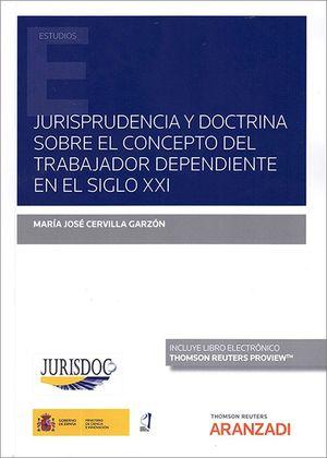 JURISPRUDENCIA Y DOCTRINA SOBRE EL CONCEPTO DEL TRABAJADOR DEPEND