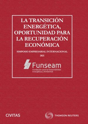 LA TRANSICIÓN ENERGÉTICA, OPORTUNIDAD PARA LA RECUPERACIÓN ECONÓMICA (PAPEL + E-