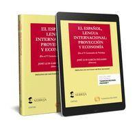 EL ESPAÑOL, LENGUA INTERNACIONAL: PROYECCION Y ECONOMIA