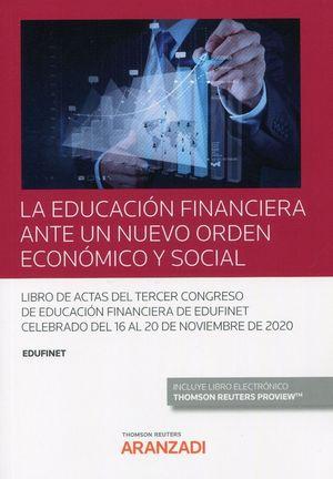 EDUCACION FINANCIERA ANTE UN NUEVO ORDEN ECONOMICO Y SOCIAL