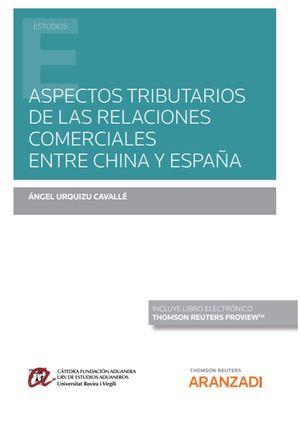 ASPECTOS TRIBUTARIOS DE LAS RELACIONES COMERCIALES ENTRE CHINA Y ESPAÑA