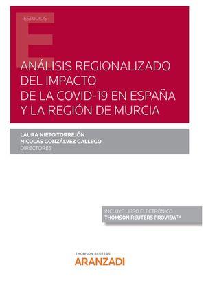 ANÁLISIS REGIONALIZADO DEL IMPACTO DE LA COVID-19 EN ESPAÑA Y LA REGIÓN DE MURCI