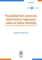 FISCALIDAD DEL COMERCIO ELECTRÓNICO: IMPUESTO SOBRE EL VALOR AÑADIDO 2021.
