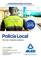POLICIA LOCAL. TEST DEL TEMARIO GENERAL