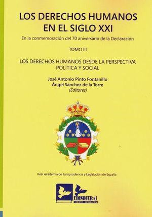 DERECHOS HUMANOS EN EL SIGLO XXI. EN LA COMMEMORACION DEL 70 ANIVERSARIO DECLARA