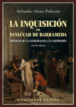 LA INQUISICIÓN EN SANLÚCAR DE BARRAMEDA