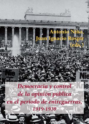 DEMOCRACIA Y CONTROL DE LA OPINION PUBLICA EN EL PERIODO DE ENTRE