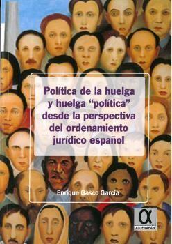 POLÍTICA DE LA HUELGA Y HUELGA