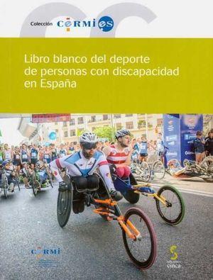 LIBRO BLANCO DEL DEPORTE DE PERSONAS CON DISCAPACIDAD EN ESPAÑA