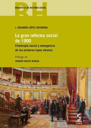 LA GRAN REFORMA SOCIAL DE 1900.