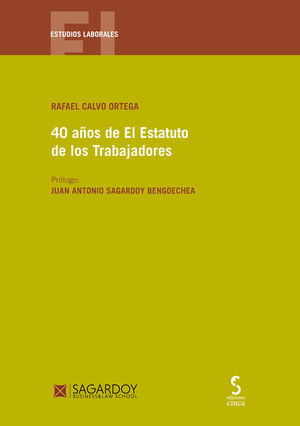 40 AÑOS DEL ESTATUTO DE LOS TRABAJADORES