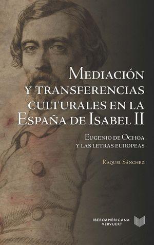 MEDIACION Y TRANSFERENCIAS CULTURALES EN LA ESPAÑA DE ISABEL