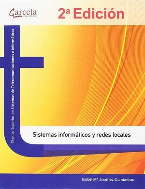 SISTEMAS INFORMATICO Y REDES LOCALES 2 EDICION