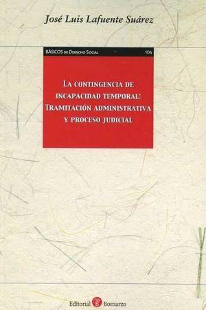 CONTINGENCIA DE INCAPACIDAD TEMPORAL: TRAMITACIÓN