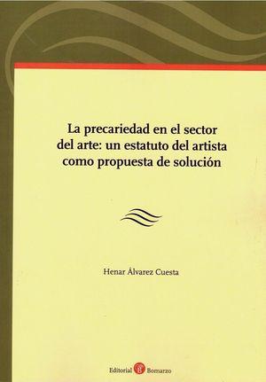 PRECARIEDAD EN EL SECTOR DEL ARTE