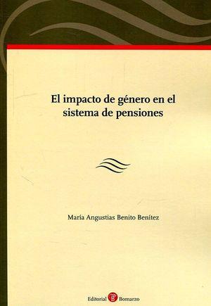 EL IMPACTO DE GENERO EN EL SISTEMA DE PENSIONES