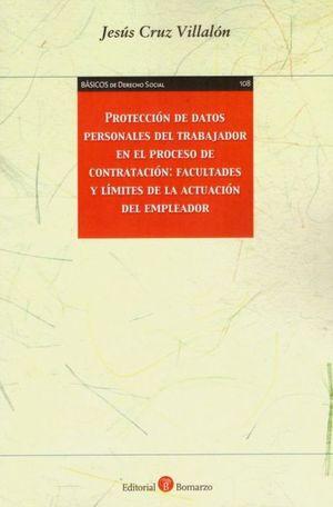 PROTECCIÓN DE DATOS PERSONALES DEL TRABAJADOR EN EL PROCESO DE CONTRATACIÓN