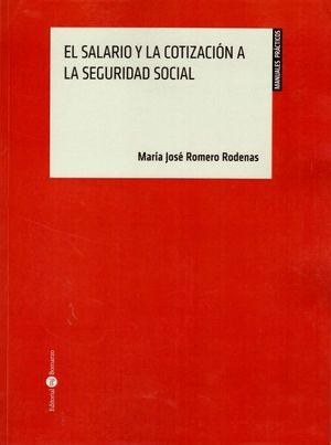 SALARIO Y LA COTIZACION A LA SEGURIDAD SOCIAL