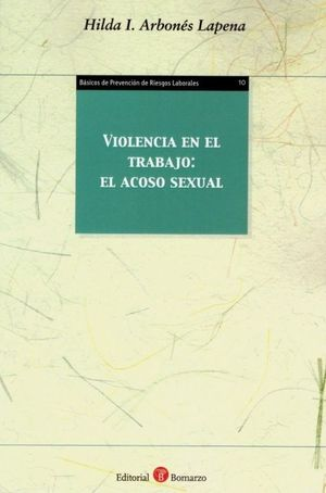 VIOLENCIA EN EL TRABAJO: EL ACOSO SEXUAL