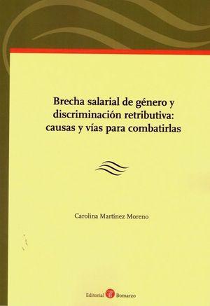 BRECHA SALARIAL DE GÉNERO Y DISCRIMINACIÓN RETRIBUTIVA