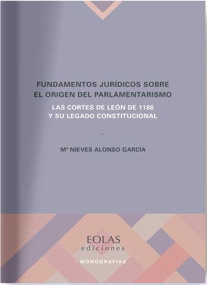 FUNDAMENTOS JURÍDICOS SOBRE EL ORIGEN DEL PARLAMENTARISMO