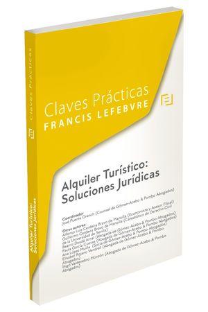 CLAVES PRÁCTICAS ALQUILER TURÍSTICO: SOLUCIONES JURÍDICAS
