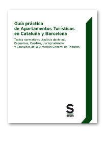 GUÍA PRÁCTICA DE APARTAMENTOS TURÍSTICOS EN CATALUÑA Y BARCELONA
