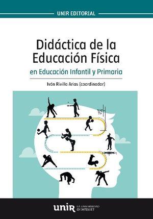 DIDACTICA DE LA EDUCACION FISICA EN EDUCACION INFANTIL Y PRIMARIA