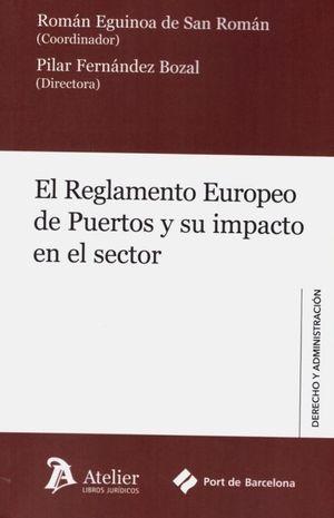 REGLAMENTO EUROPEO DE PUERTOS Y SU IMPACTO EN EL S