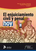 EL ENJUICIAMIENTO CIVIL Y PENAL, HOY