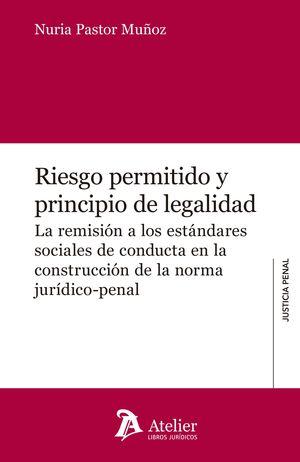 RIESGO PERMITIDO Y PRINCIPIO DE LEGALIDAD