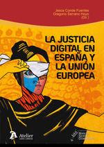 LA JUSTICIA DIGITAL ESPAÑA Y LA UNION EUROPEA