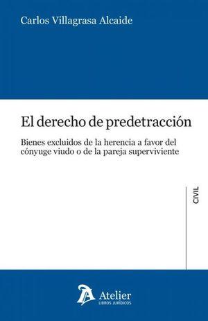 EL DERECHO DE PREDETRACCIÓN