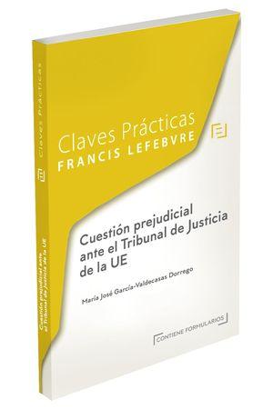 CUESTIÓN PREJUDICIAL ANTE EL TRIBUNAL DE JUSTICIA DE LA UE