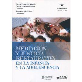 MEDIACION Y JUSTICIA RESTAURATIVA EN LA INFANCIA Y LA ADOLESCENCIA