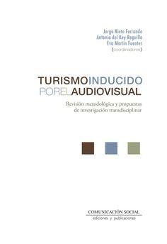 TURISMO INDUCIDO POR EL AUDIOVISUAL