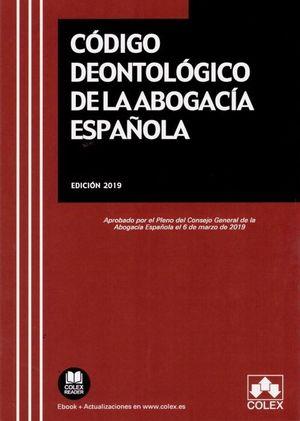 CÓDIGO DEONTOLÓGICO DE LA ABOGACÍA ESPAÑOLA.