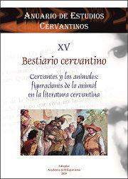 BESTIARIO CERVANTINO. CERVANTES Y LOS ANIMALES