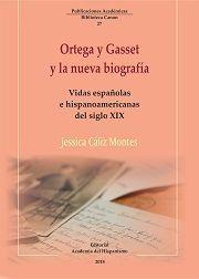 ORTEGA Y GASSET Y LA NUEVA BIOGRAFIA