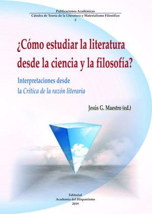¿CÓMO ESTUDIAR LA LITERATURA DESDE LA CIENCIA Y LA FILOSOFÍA?