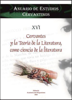 CERVANTES Y LA TEORÍA DE LA LITERATURA, COMO CIENCIA DE LA LITERATURA