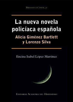 LA NUEVA NOVELA POLICÍACA ESPAÑOLA