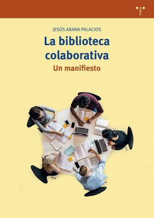 LA BIBLIOTECA COLABORATIVA.