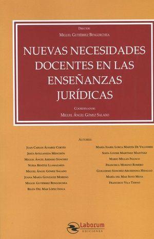 NUEVAS NECESIDADES DOCENTES EN LAS ENSEÑANZAS JURÍDICAS